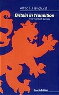 Britain in Transition: The Twentieth Century (Hardcover, 4, Fourth Edition)