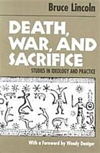Death, War and Sacrifice (Hardcover)