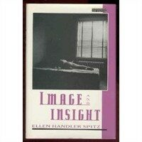 Image and insight : essays in psychoanalysis and the arts