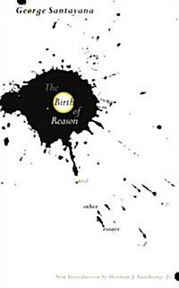 The Birth of Reason and Other Essays (Paperback, Revised)