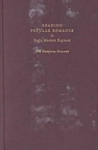 Reading Popular Romance in Early Modern England (Hardcover)