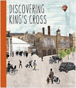 Discovering King's Cross : A Pop-Up Book (Hardcover)