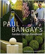 Paul Bangay's Garden Design Handbook (Hardcover)