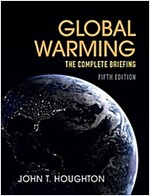 Global Warming : The Complete Briefing (Paperback, 5 Revised edition)