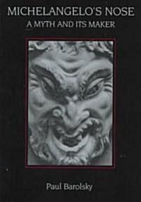 Michelangelos Nose (Paperback)