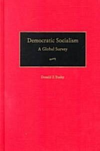 Democratic Socialism: A Global Survey (Hardcover)