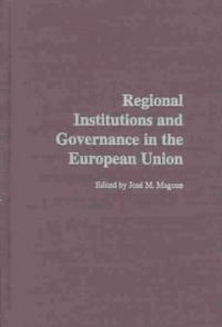 Regional institutions and governance in the European Union