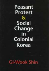 Peasant protest & social change in colonial Korea