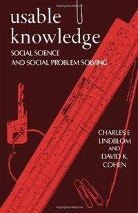 Usable Knowledge: Social Science and Social Problem Solving (Paperback)