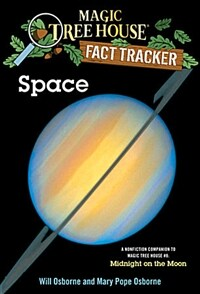 Magic Tree House FACT TRACKER #06 : Space (Paperback)