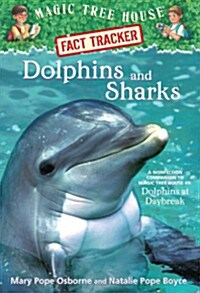 Magic Tree House FACT TRACKER #09 : Dolphins and Sharks (Paperback)