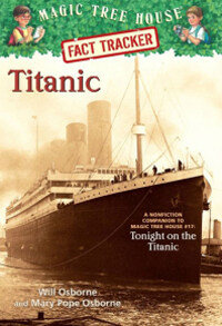 Magic Tree House FACT TRACKER #07 : Titanic (Paperback)
