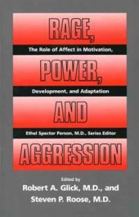 Rage, power, and aggression
