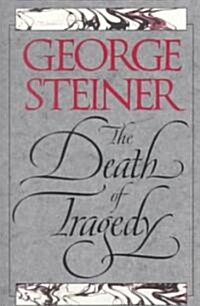 The Death of Tragedy (Paperback)