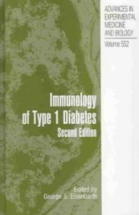 Immunology of type 1 diabetes 2nd ed