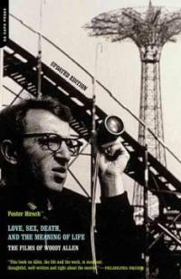 Love, sex, death & the meaning of life : the films of Woody Allen 1st Da Capo Press ed