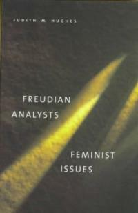 Freudian analysts/feminist issues