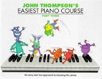 John Thompson's Easiest Piano Course : Part 3 - Revised Edition (Paperback, Revised ed)