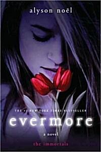 Evermore: The Immortals (Paperback)