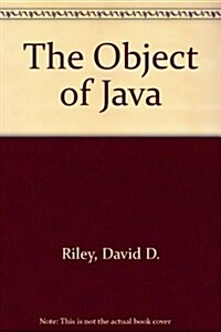 The Object of Java (Paperback, PCK)