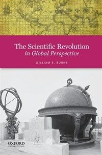 The Scientific Revolution in Global Perspective (Paperback)