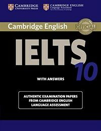 Cambridge IELTS 10 Student's Book with Answers : Authentic Examination Papers from Cambridge English Language Assessment (Paperback)