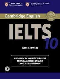 Cambridge IELTS 10 Student's Book with Answers with Audio : Authentic Examination Papers from Cambridge English Language Assessment (Package)