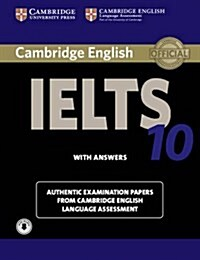 Cambridge IELTS 10 Students Book with Answers with Audio : Authentic Examination Papers from Cambridge English Language Assessment (Package)