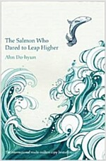 The Salmon Who Dared to Leap Higher (Paperback)