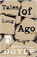 Tales of Long Ago (Paperback)
