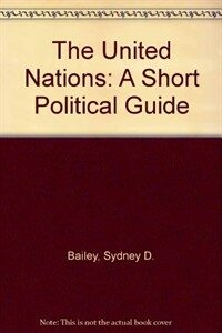 The United Nations : a short political guide 2nd ed