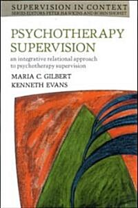 Psychotherapy Supervision (Paperback, ed)