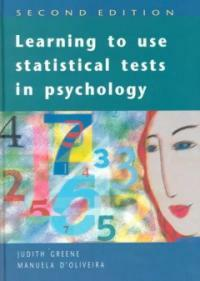 Learning to use statistical tests in psychology 2nd ed