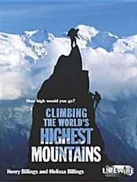 Livewire Investigates Climbing the Worlds Highest Mountains (Paperback, 2, Revised)