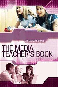 The media teacher's book