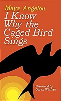 I Know Why the Caged Bird Sings (Mass Market Paperback)