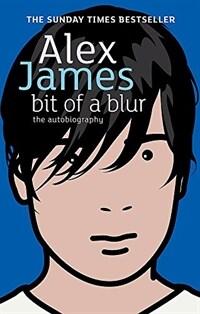Bit of a Blur : The Autobiography (Paperback)