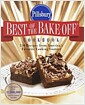 [중고] Pillsbury: Best of the Bake-off Cookbook: 350 Recipes from Ameria's Favorite Cooking Contest (Paperback)