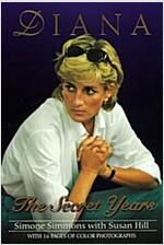 Diana: The Secret Years
