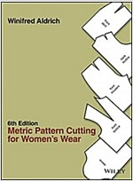 Metric Pattern Cutting for Women's Wear (Hardcover, 6th Edition)