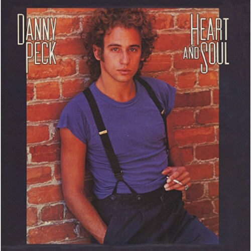 Danny Peck - Heart And Soul [Remastered]