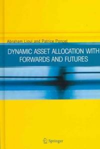 Dynamic asset allocation with forwards and futures