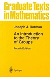 An Introduction to the Theory of Groups (Hardcover, 4, 1995. Corr. 2nd)