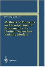 Methods of Moments and Semiparametric Econometrics for Limited Dependent Variable Models (Hardcover)