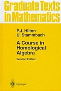 A Course in Homological Algebra (Hardcover, 2, 1997)