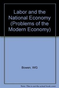 Labor and the national economy Rev. ed