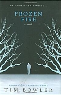 Frozen Fire (Hardcover)
