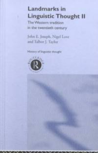 Landmarks in linguistic thought II : the Western tradition in the twentieth century