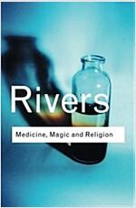 Medicine, Magic and Religion (Paperback, Revised)