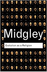 Evolution as a Religion : Strange Hopes and Stranger Fears (Paperback, 2 New edition)